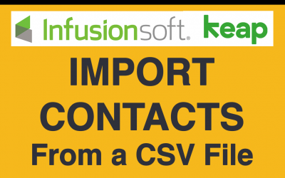InfusionSoft Basics: How to Import Contacts from a CSV File